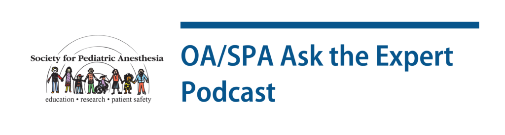 OA/SPA Ask the Expert Podcast